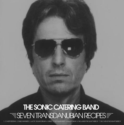 Sonic Catering Band - 7 Transdanubian Recipies CD