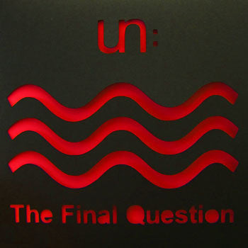 UN: 'The Final Question' CD