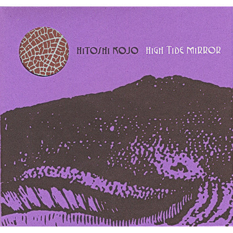 Hitoshi Kojo 'High Tide Mirror' CD