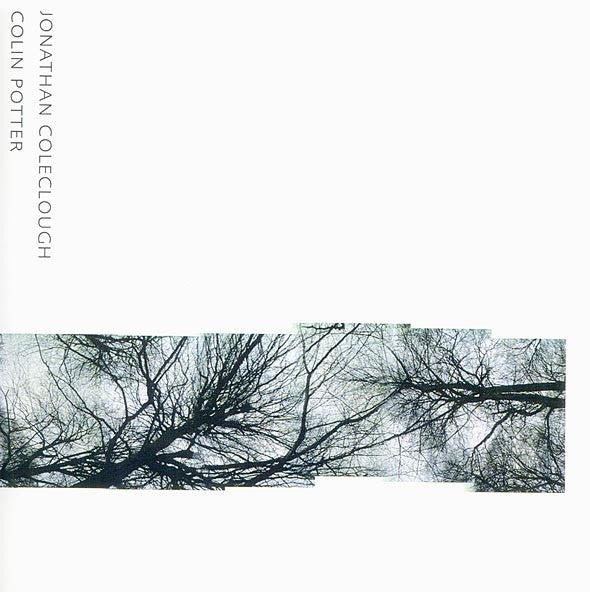 Jonathan Coleclough & Colin Potter - Low Ground CD