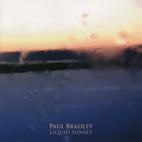 Paul Bradley - Liquid Sunset CD