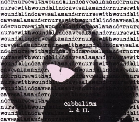 "Nurse With Wound & Blind Cave Salamander ""Cabbalism"" 2CD"