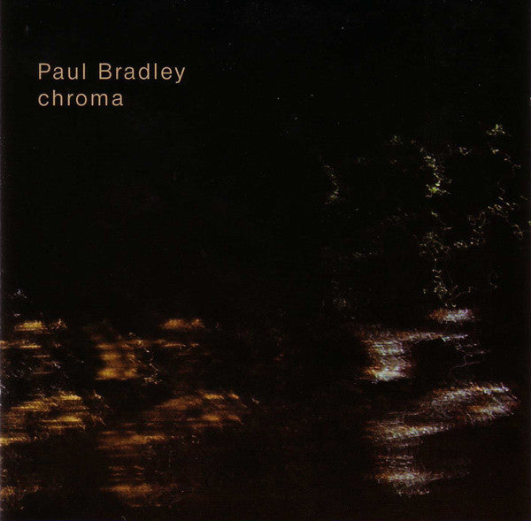 Paul Bradley - chroma CD