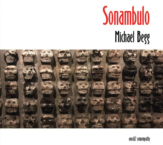 Michael Begg   'Sonambulo'  CD