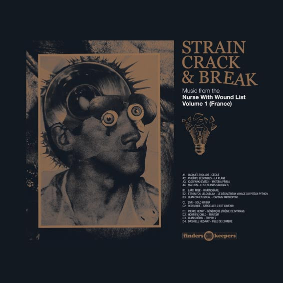 Various Frenchmen ' Strain, Crack & Break'  Music From the NWW List Volume One (France) 2LP