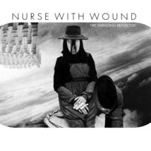 Nurse With Wound  'The Swinging Reflective'  2CD