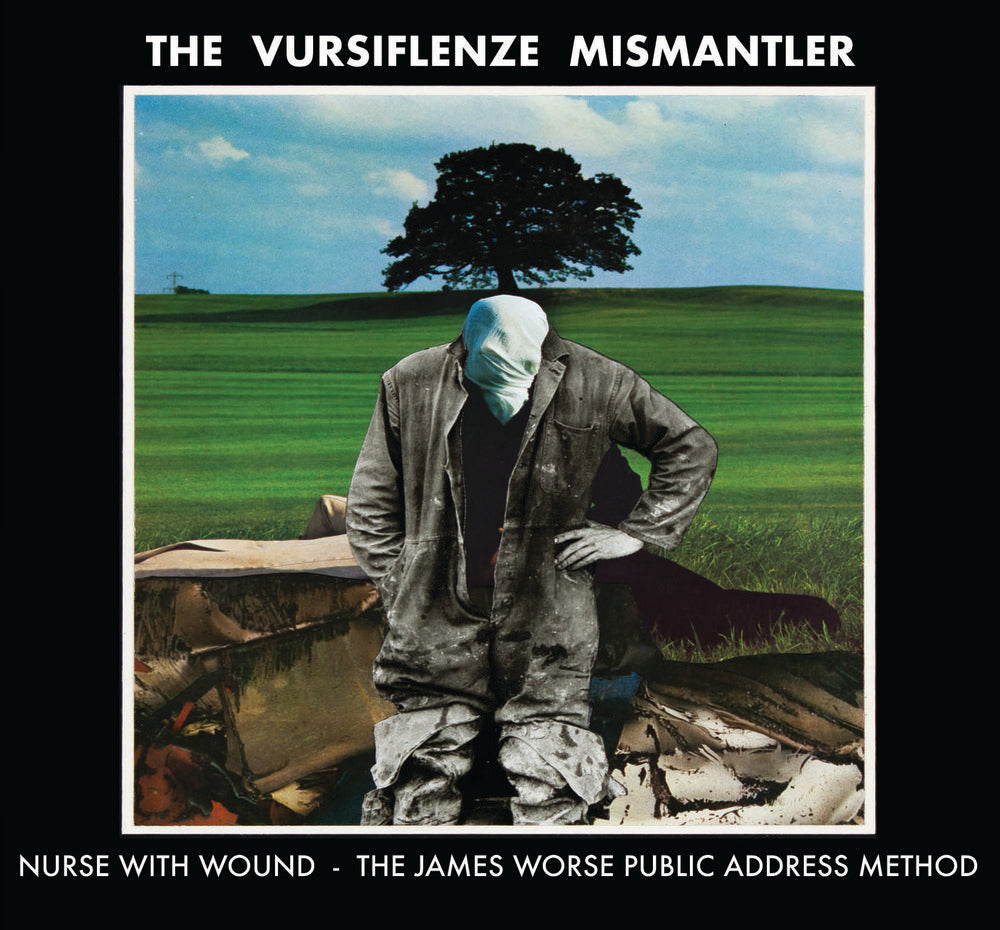Nurse With Wound  'The Vursiflenze Mismantler' CD