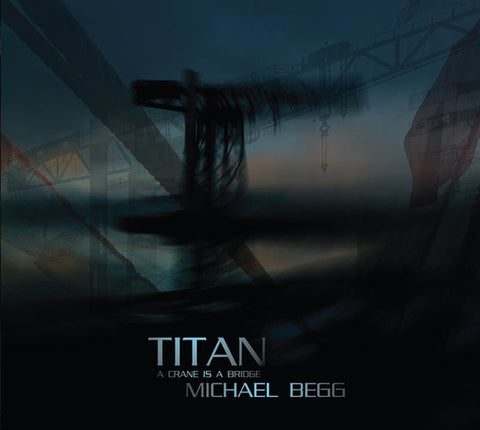Michael Begg   'Titan'  CD