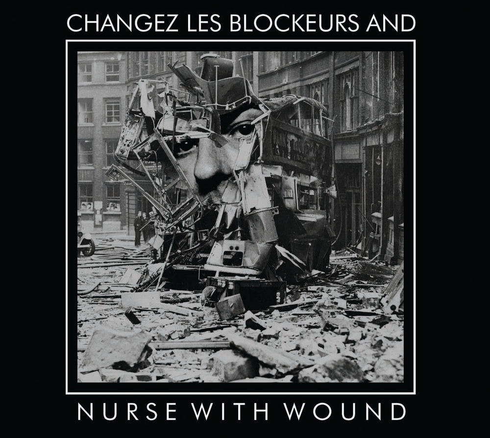 Nurse With Wound  'Changez les Blockeurs And'  CD