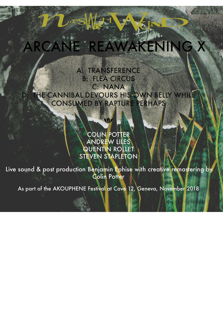 Nurse With Wound  'Arcane Reawakening X'  Limited Edition CD