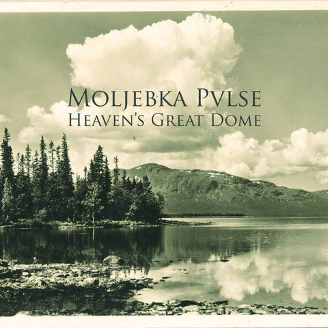 Moljebka Pvlse  'Heaven's Great Dome'  2CD