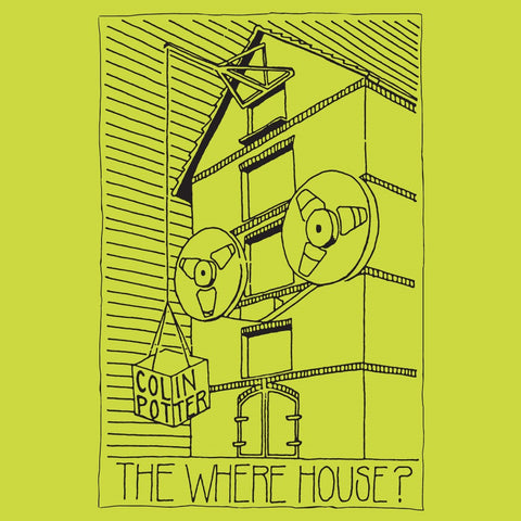 Colin Potter  'The Where House?'  2LP Pre-order £17.99