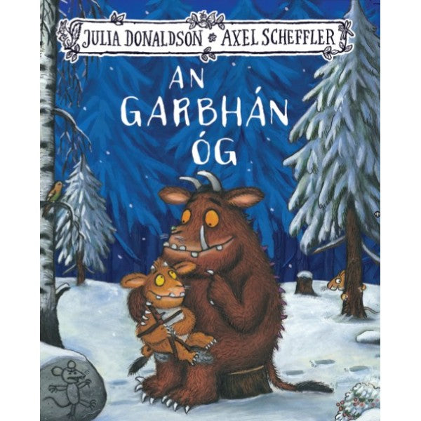 An Garbhan Og - The Gruffalos Child