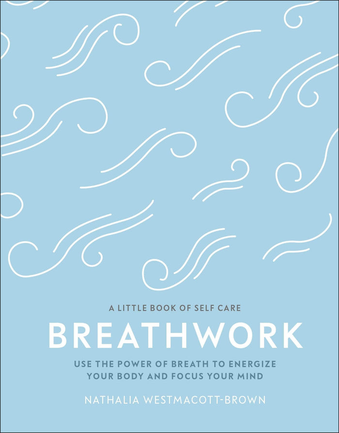 Breathwork - The Little Book of Self Care