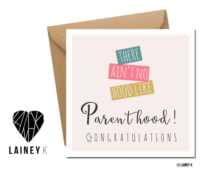 Ain't No Hood Like Parenthood - Greeting Card