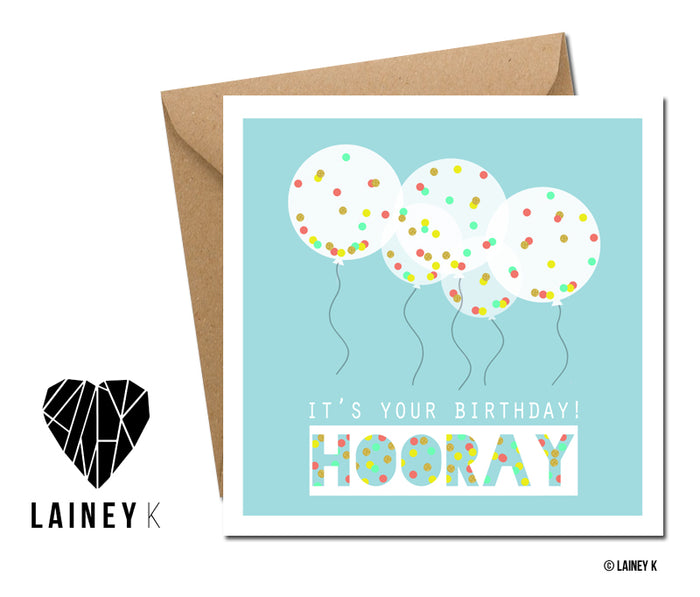Hooray It's Your Birthday - Greeting Card