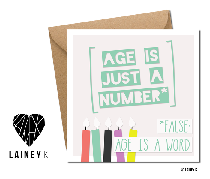 Age Is Just a Number - Greeting Card