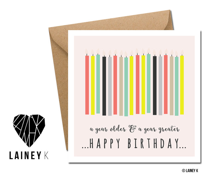 A Year Older, A Year Greater - Greeting Card