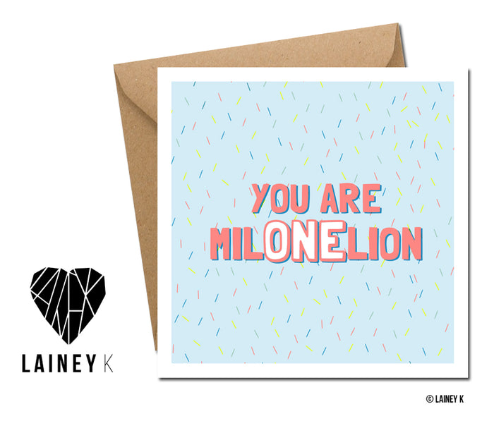 You're one in a Million - Greeting Card