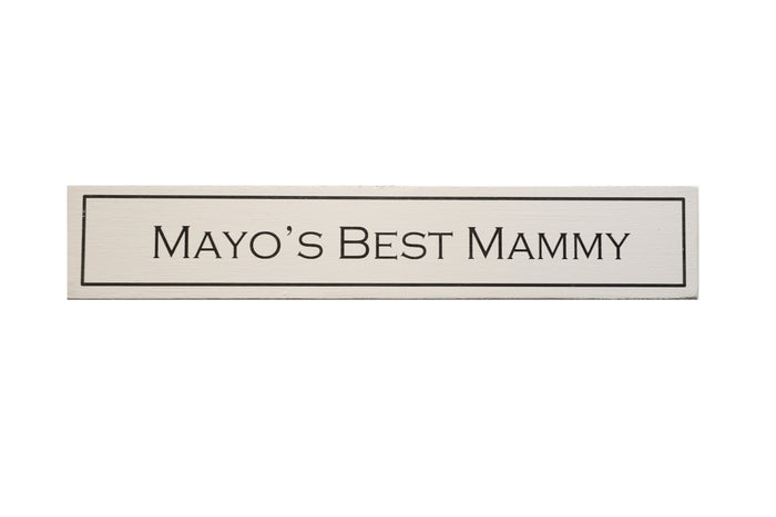 Mayo's Best Mummy - Wit With Wisdom