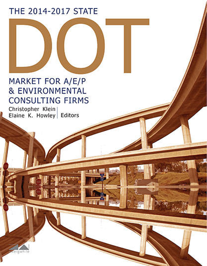 The 2014-2017 State DOT Market for A/E/P & Environmental Consulting Firms