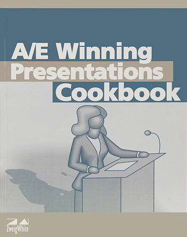A/E Winning Presentations Cookbook
