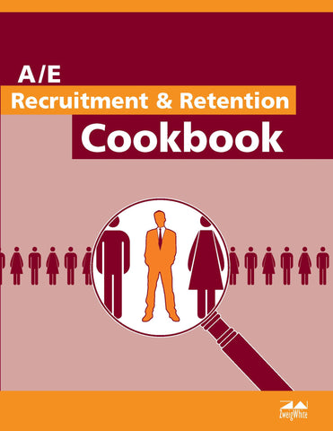 A/E Recruitment & Retention Cookbook