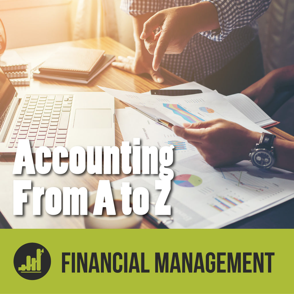 Episode 6 -  How You Can Become a Better Financial Manager: Accounting from A to Z