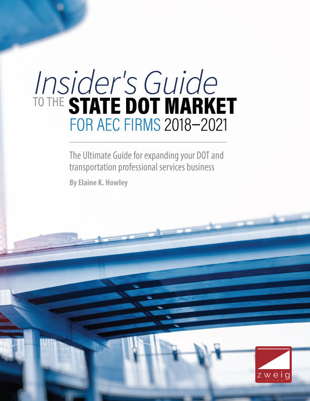 Insider's Guide to the State DOT Market for AEC Firms 2018-2021