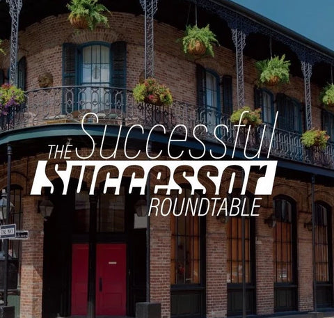 Leadership NEXT: Successful Succession Roundtable