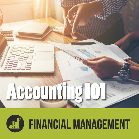 Episode 5 - How You Can Become a Better Financial Manager: Accounting 101