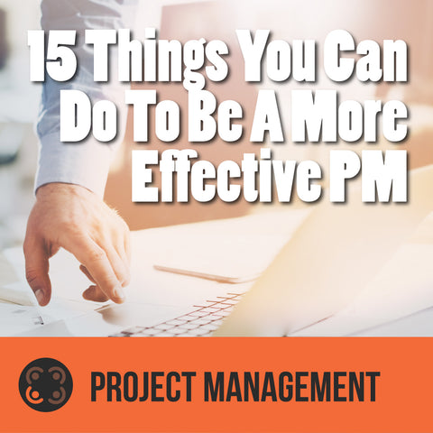 Episode 1 - 15 Things You Can Do To Be A More Effective PM