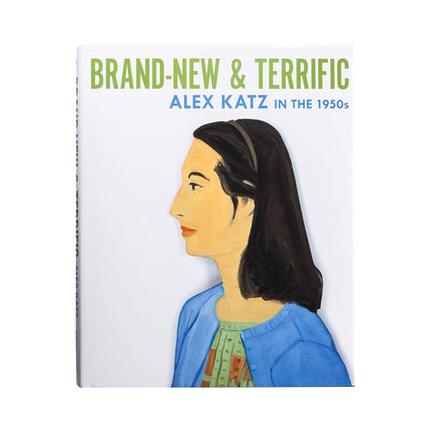 Brand-New & Terrific: Alex Katz in the 1950s by Diana Tuite
