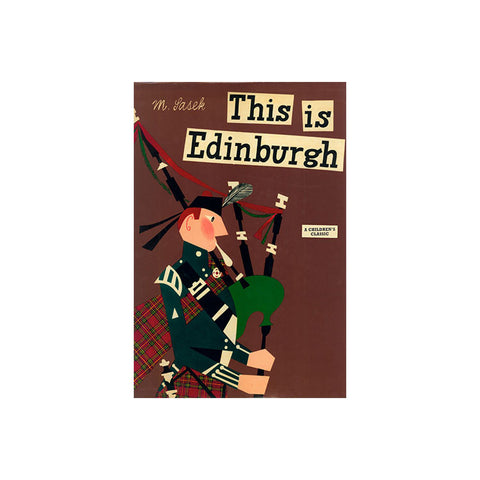 This Is Edinburgh by Miroslav Sasek