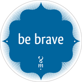 Be Brave MantraMag