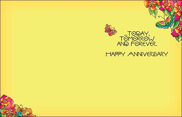 Anniversary Card: ...today, tomorrow and forever. Happy Anniversary