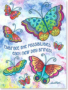 Encouragement & Support Card: Embrace the possibilities each new day brings!