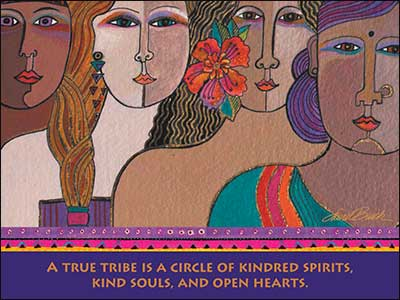 Friendship Card: A true tribe is a circle of kindred spirits...