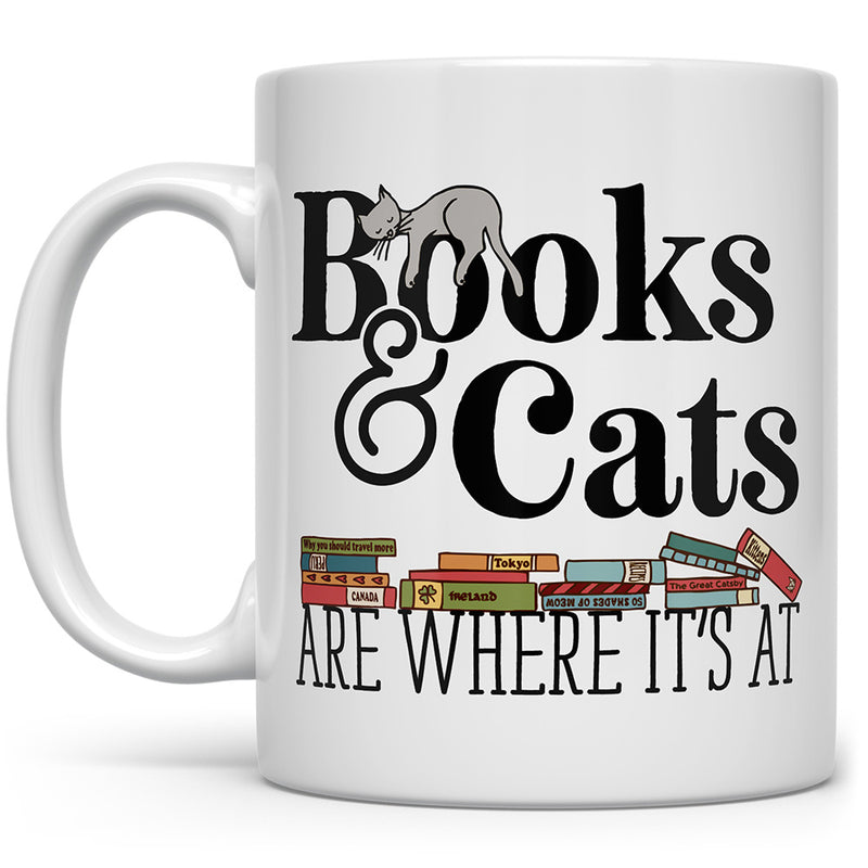 Books & Cats are Where It's At Mug