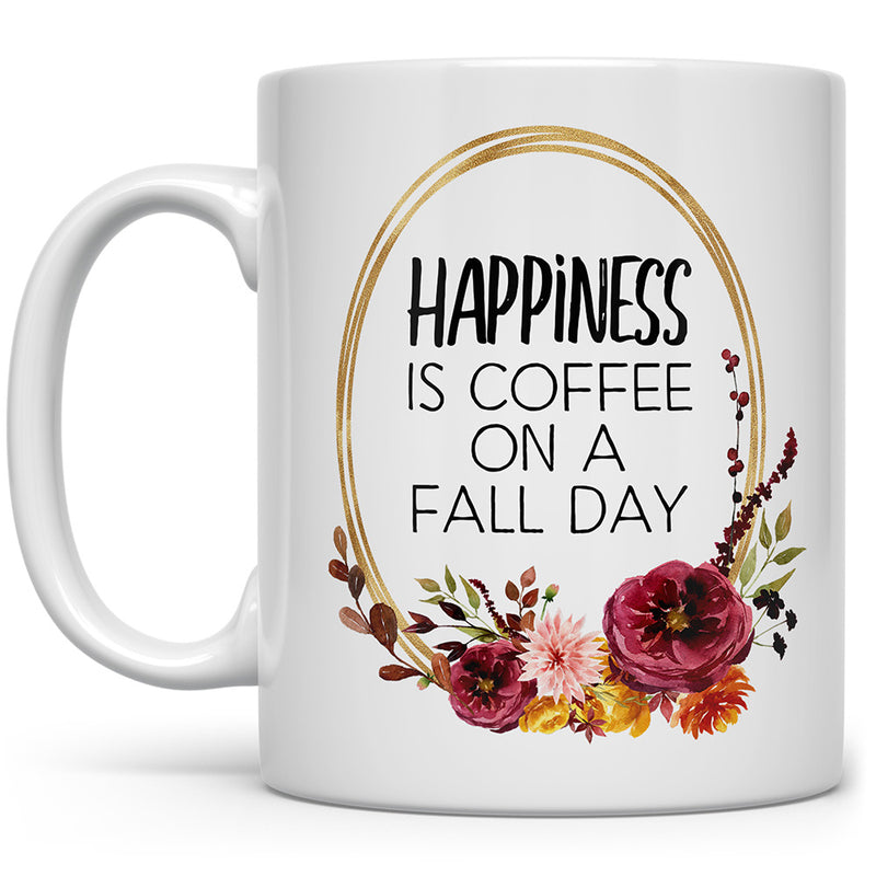 Happiness is Coffee on a Fall Day Mug