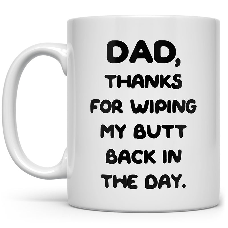 Funny Thanks Dad Mug