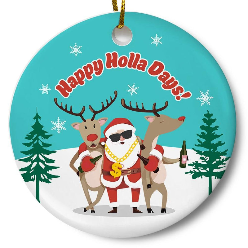 Happy Holla Days Ornament - Loftipop