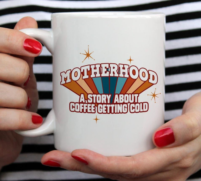 Motherhood Mug - Loftipop