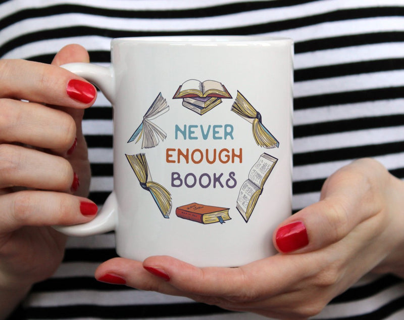 Never Enough Books Mug - Loftipop