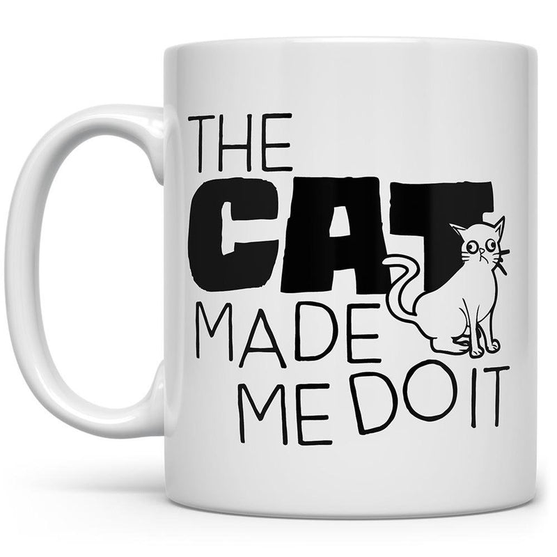 The Cat Made Me Do It Mug - Loftipop