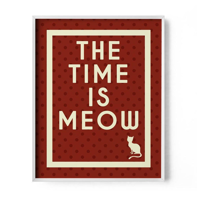 The Time is Meow Art Print - Loftipop