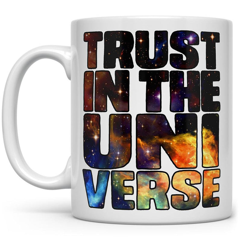 Trust in the Universe Mug - Loftipop