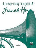 Breeze-Easy Method 1 - French Horn - Kinyon - H & H Music