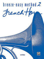 Breeze-Easy Method 2 - French Horn - Kinyon - H & H Music