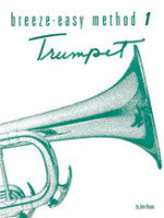 Breeze-Easy Method 1 - Trumpet - Kinyon - H & H Music